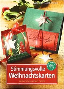 Weihnachtskarten selber basteln mit Set Stimmungsvolle Weihnachtskarten